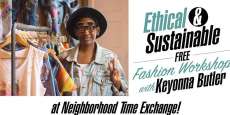 Free! Ethical and Sustainable Fashion Workshop tickets