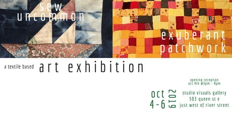 Sew Uncommon  &  Exuberant Patchwork - A Textile Based Art Exhibition tickets