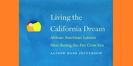Living the California Dream: Author Talk tickets