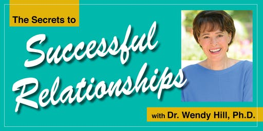 The Secrets to Successful Relationships