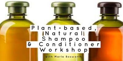 PLANT-BASED NATURAL SHAMPOO & CONDITIONER WORKSHOP