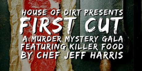 Murder Mystery Gala and KILLER Dinner by Chef Jeff Harris tickets