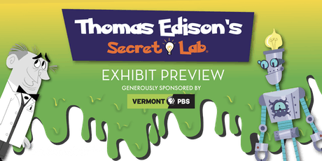 Thomas Edison's Secret Lab Members-Only Exhibit Preview tickets