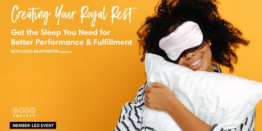 Creating Your Royal Rest