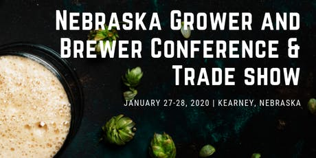 2020 Nebraska Grower and Brewer Conference & Trade Show tickets