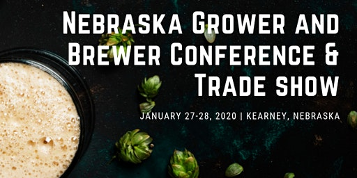 2020 Nebraska Grower and Brewer Conference & Trade Show
