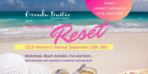 Her Destiny 2019: Reset Women's Retreat