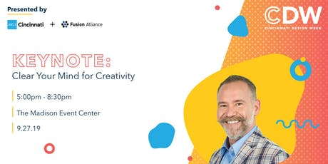 Keynote: Clear Your Mind for Creativity tickets
