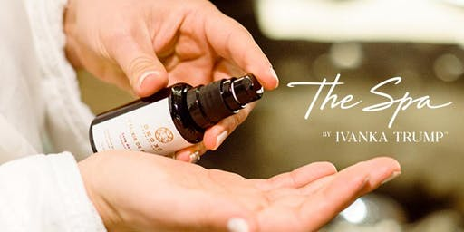 The Spa by Ivanka Trump™ Skincare Event: Nature's Anti-Aging Remedies