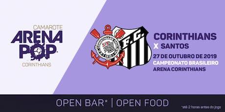 Camarote Arena Pop I Corinthians x Santos ingressos