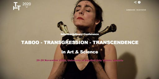 TTT2020: Conference Taboo - Transgression - Transcendence in Art & Science
