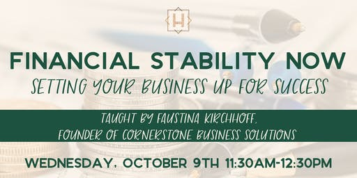 Financial Stability Now | Setting Your Business Up For Success