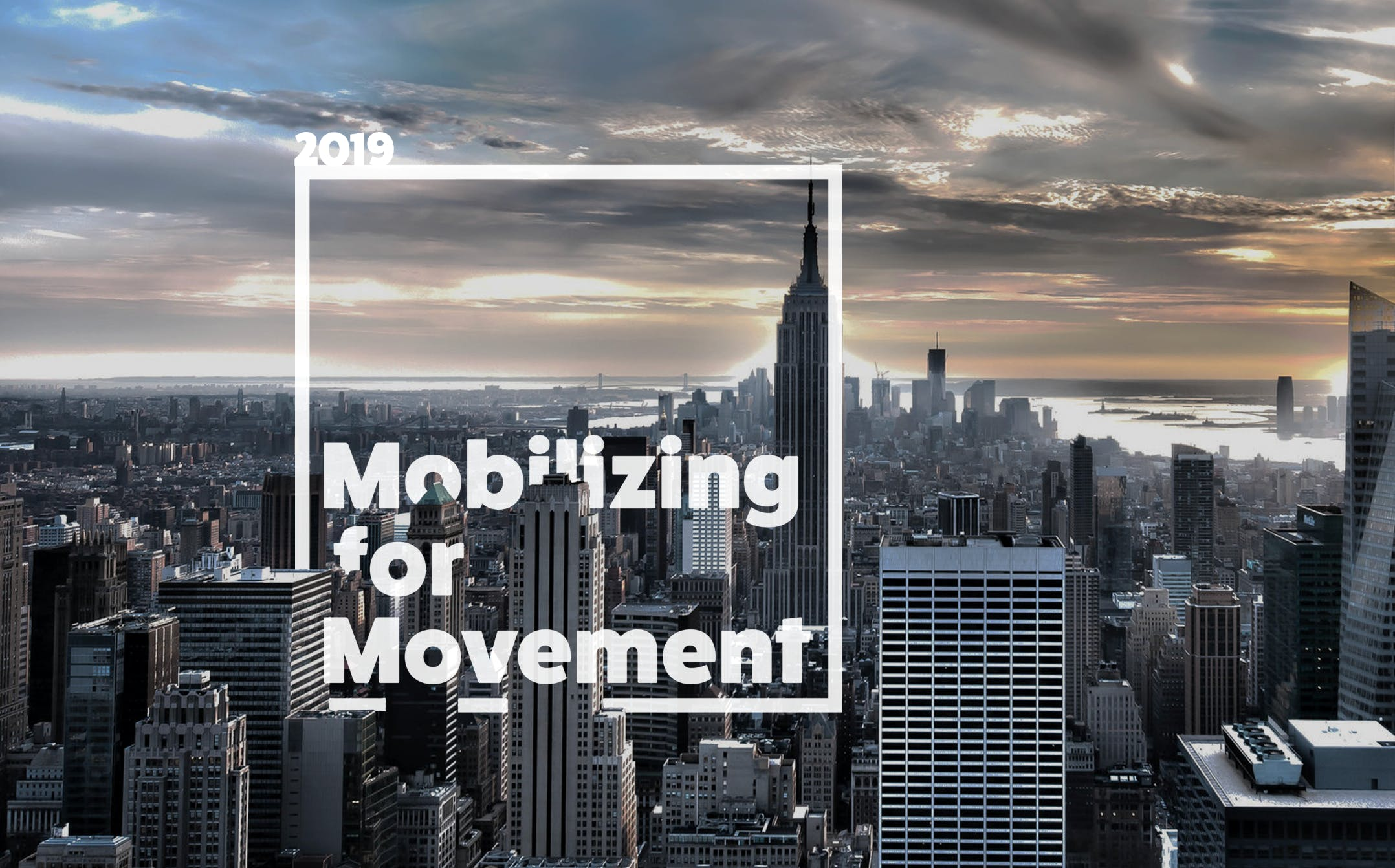Mobilizing for Movement 2019