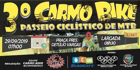 3º Carmo Bike - Passeio Ciclístico de MTB ingressos