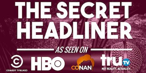 The Secret Headliner Series