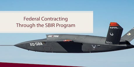 Federal Contracting Through the SBIR Program tickets