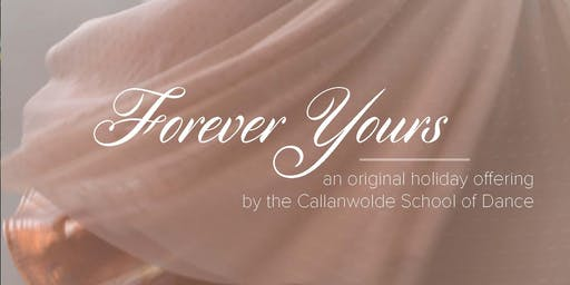 Forever Yours, a Callanwolde School of Dance Production