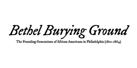 Bethel Burying Ground Memorial: Public Art and Site Design for an Untold History tickets