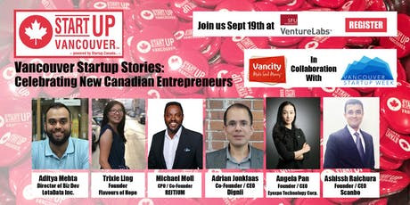 "Vancouver Startup Stories: ""Celebrating New Canadian Entrepreneurs"" tickets"