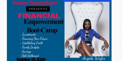 Financial Empowerment Personal & Business Building Boot-Camp