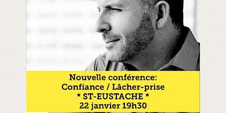 ST-EUSTACHE - Confiance / Lâcher-prise 15$  tickets