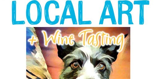 Local Art + Wine Tasting