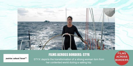 FILMS ACROSS BORDERS | Styx tickets