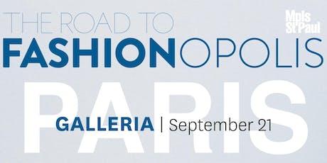 The Road to Fashionopolis: Galleria tickets