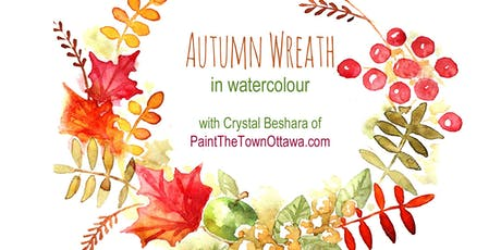 Autumn Wreath in Watercolour with Crystal Beshara tickets