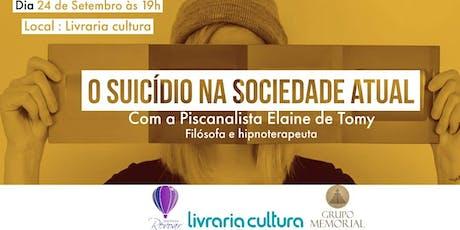 O Suicídio na Sociedade Atual  ingressos