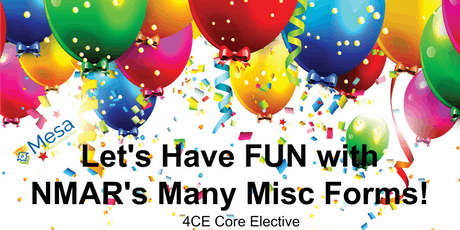 Fun with NMAR's Many Misc Forms! (Core Elective) tickets