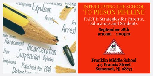 Interrupting the School to Prison Pipeline