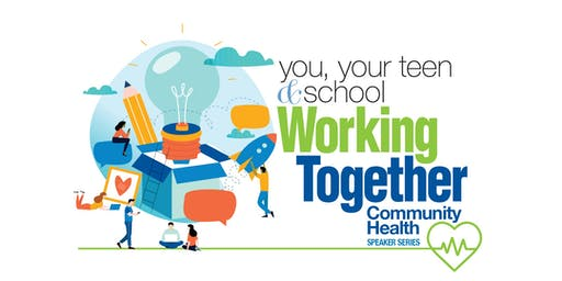 You, Your Teen and School: Working Together