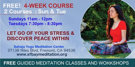 Free 4-Week Meditation Course in Fremont, CA  tickets