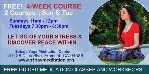 Free 4-Week Meditation Course in Fremont, CA