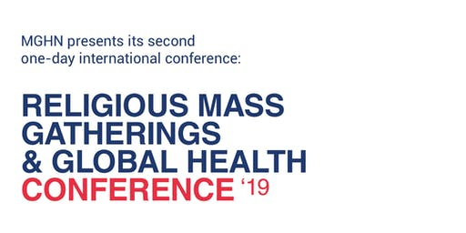 2nd Religious Mass Gatherings & Global Health Conference 2019