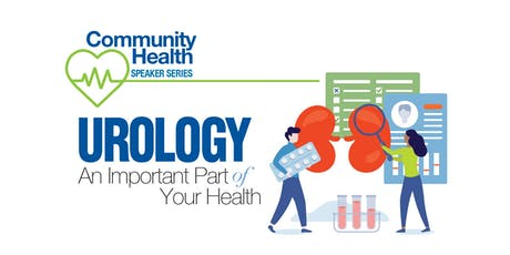 Urology: An Important Part of Your Health tickets
