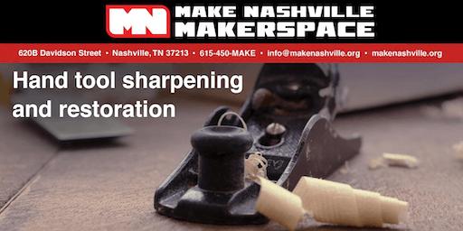 Hand Tool Sharpening and Restoration