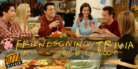 Friendsgiving Trivia at Italian Pizza Kitchen tickets