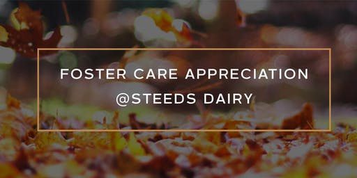 Foster Care Appreciation at Steeds Dairy