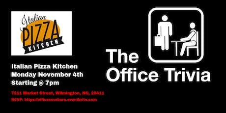 The Office Trivia at Italian Pizza Kitchen tickets