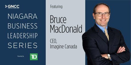 Niagara Business Leadership Series: Featuring Bruce McDonald tickets