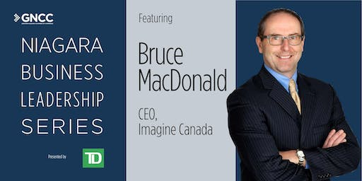 Niagara Business Leadership Series: Featuring Bruce McDonald