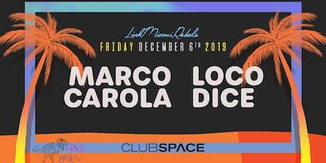 Marco Carola + Loco Dice (Space Basel) tickets