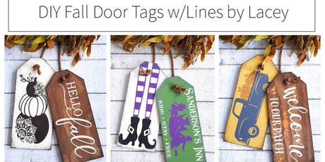 DIY Fall Door Tags - Workshop with Lines by Lacey tickets