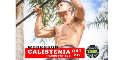 Workshop Calistenia - Pedro Fortes ingressos