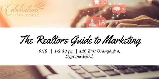 The Realtors Guide to Marketing