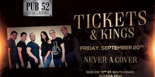 Tickets & Kings