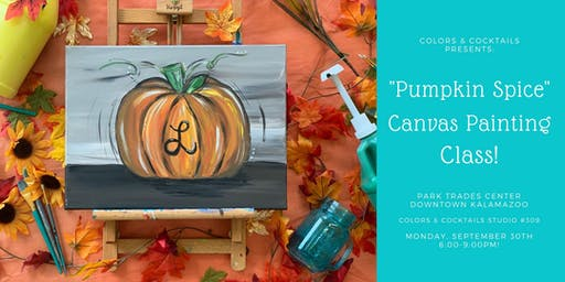 Pumpkin Spice Canvas Painting Class!