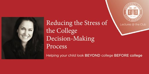 UClub Lectures: Reducing the Stress of College Decision-Making